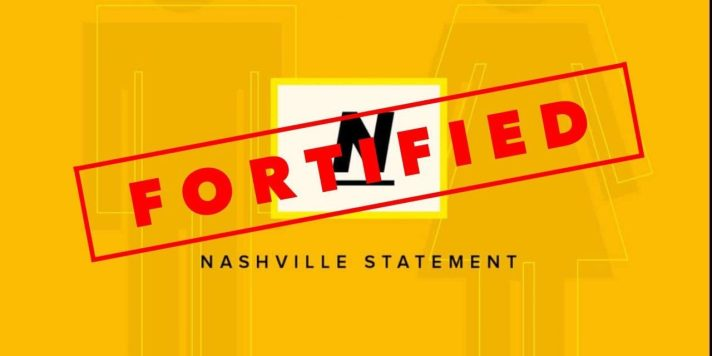 Nashville Statement Fortified