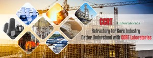 CCRT Laboratories – Refractory Testing, Inspection and consulting services