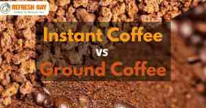 Instant coffee vs coffee grounds