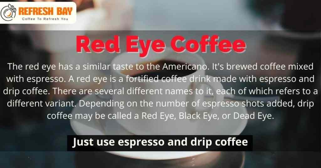 What is Red Eye Coffee?