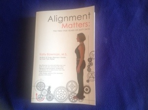 Refreshing Book Recommendation: Alignment Matters by Katy Bowman