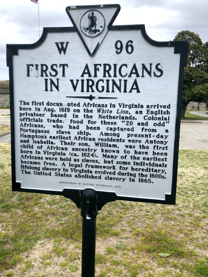 First Landing historical highway marker on the grounds of Ft. Monroe. Photo credit: Dee Dean