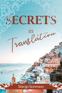 Secrets in Translation by Margo Sorenson