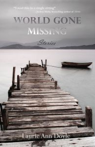 Regal House Publishing title, World Gone Missing by Laurie Ann Doyle