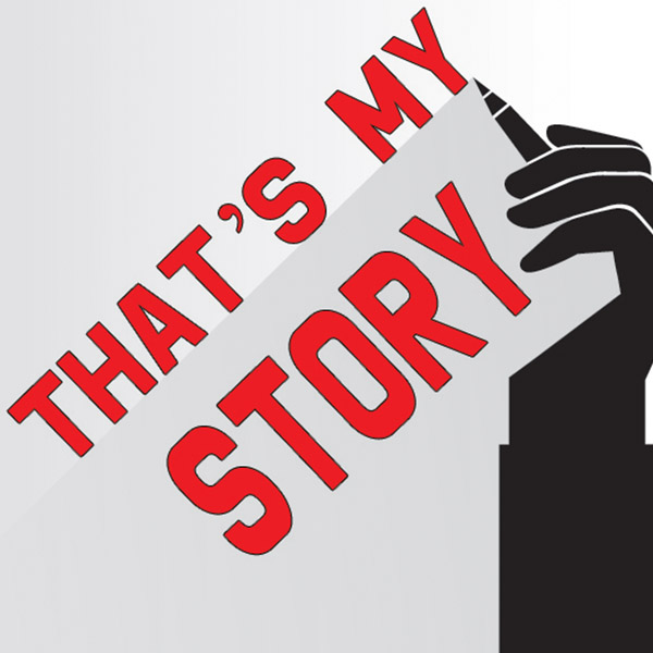 That's My Story, a Regal House Publishing Interview Series