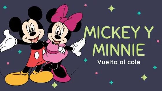 Mickey y minnie la vuelta al cole con regalomolon.es