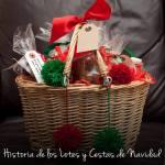 Historia de los Lotes y Cestas de Navidad