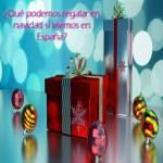 ¿Qué podemos regalar en navidad si vivimos en España?