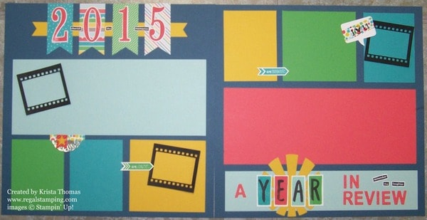 2015 A Year In Review, Scrapbook Layout 12 x 12, all Stampin' Up!