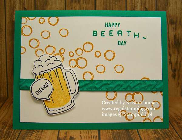 Happy Beerthday using Mixed Drinks by Stampin' Up, card by Krista Thomas, www.regalstamping.com