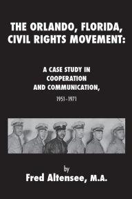 The Orlando, Florida, Civil Rights Movement