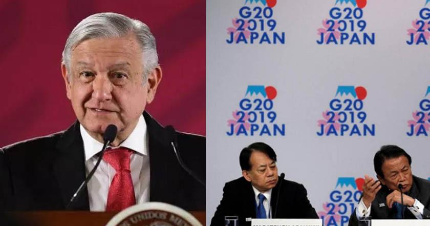 G20 - México tendrá voz en el G-20 aunque no asista AMLO: SRE