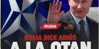 Rusia dice adiós a la OTAN
