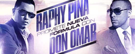 Raphy Pina & Don Omar