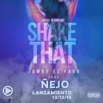 Jamby El Favo Ft. Ñejo – Shake That