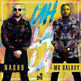 Nacho Ft. MC Galaxy – Uh La La