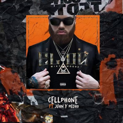 Miky Woodz Ft. Juhn El All Star & Pusho – Cellphone