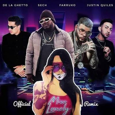 Sech Ft. De La Ghetto, Farruko & Justin Quiles - Miss Lonely (Remix)