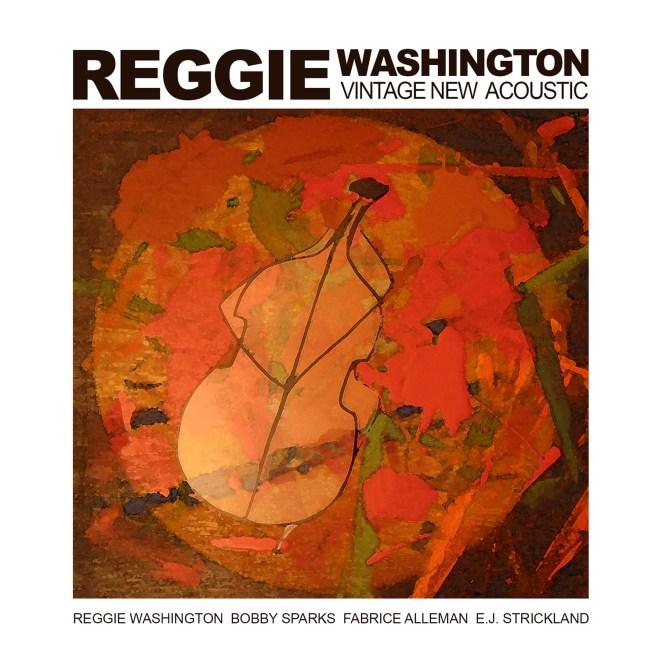 Картинки по запросу Reggie Washington - Vintage New Acoustic