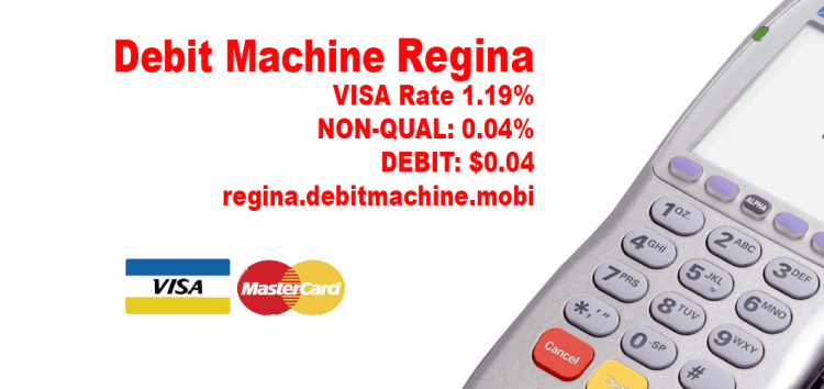 Debit Machine Regina Rate 1.19% Save on fees