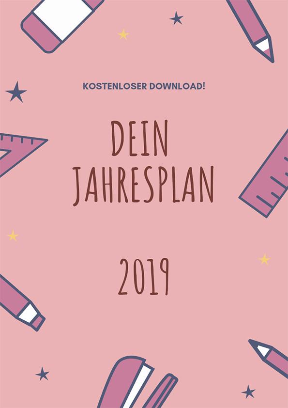 Wie Du 2019 effektiv planst mit Jahresplan zum Download