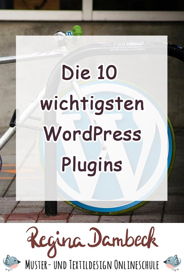 Die 10 wichtigsten WordPress Plugins Regina Dambeck