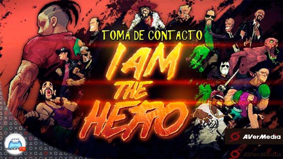 RegiónTV | Toma de contacto: I Am The Hero