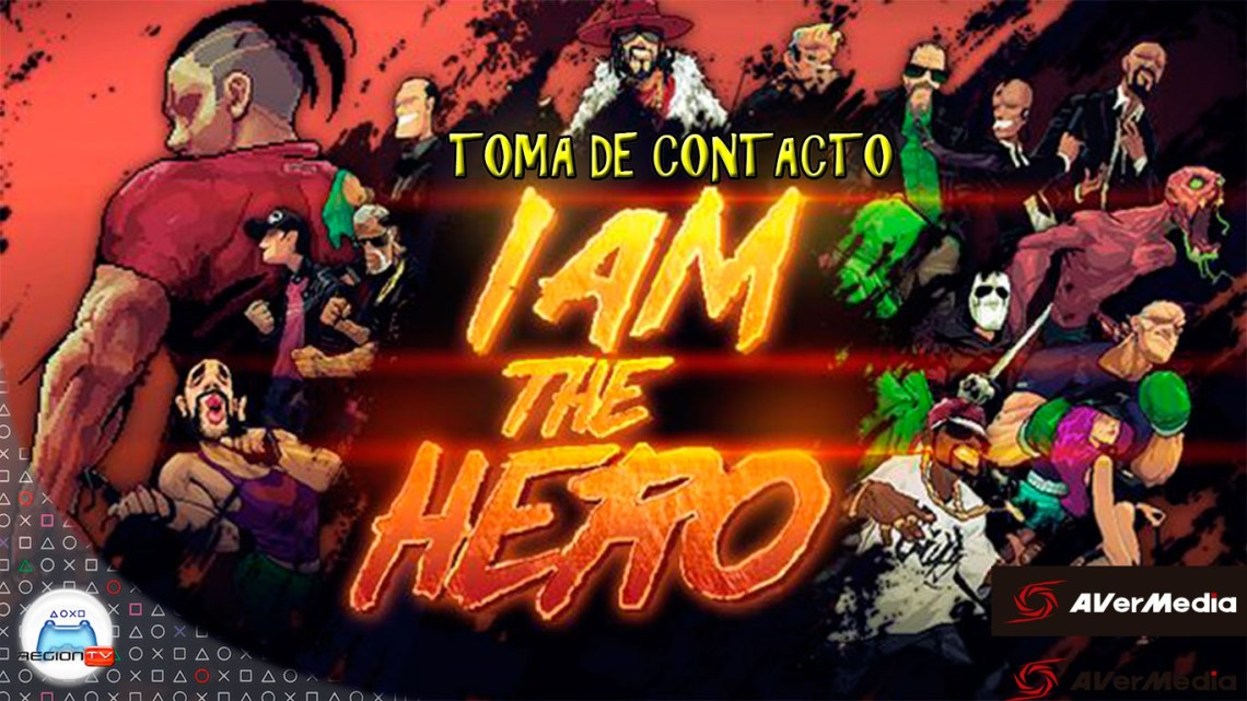 RegiónTV | Toma de contacto: I Am The Hero