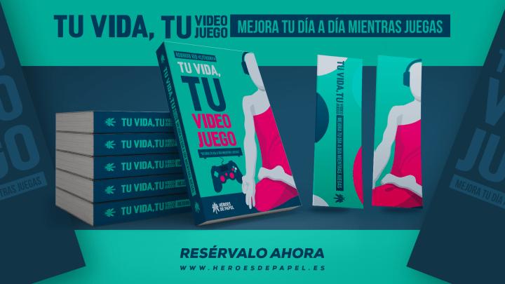 """""""Tu vida, tu videojuego"""" un libro para aprender a ser feliz a los mandos de una consola"""