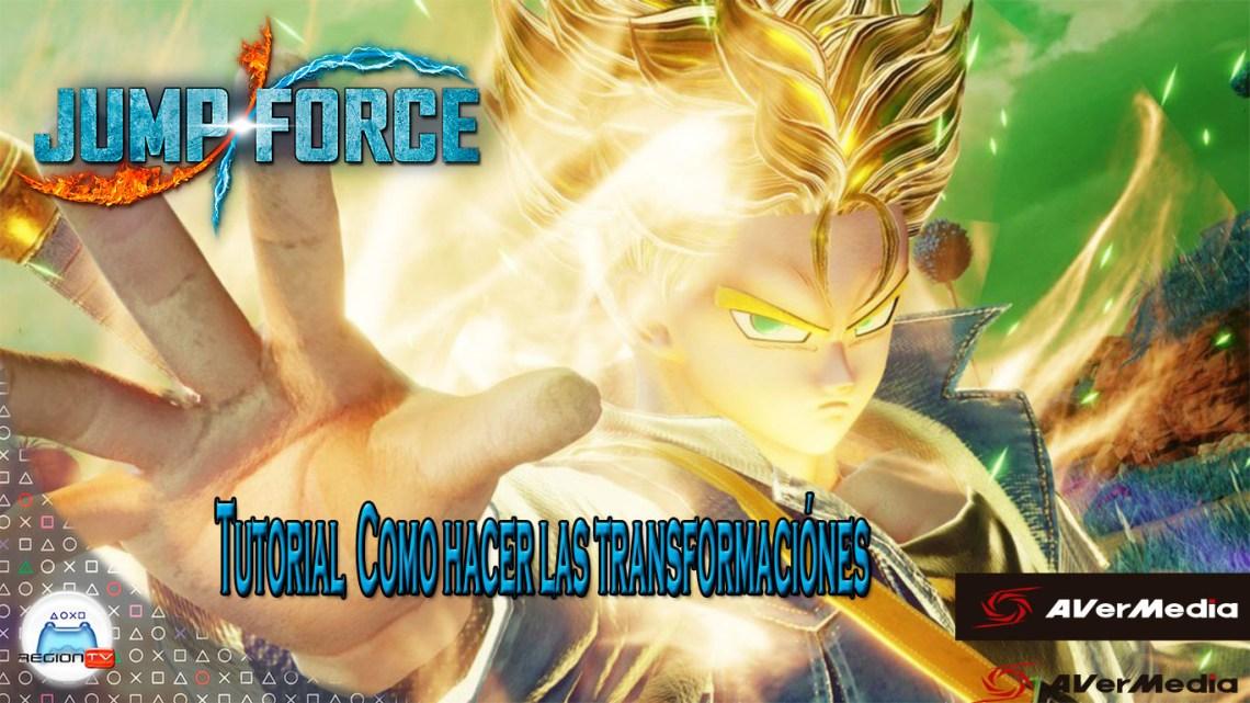RegionTV   Tutorial   Jump Force: Cómo hacer las transformaciones