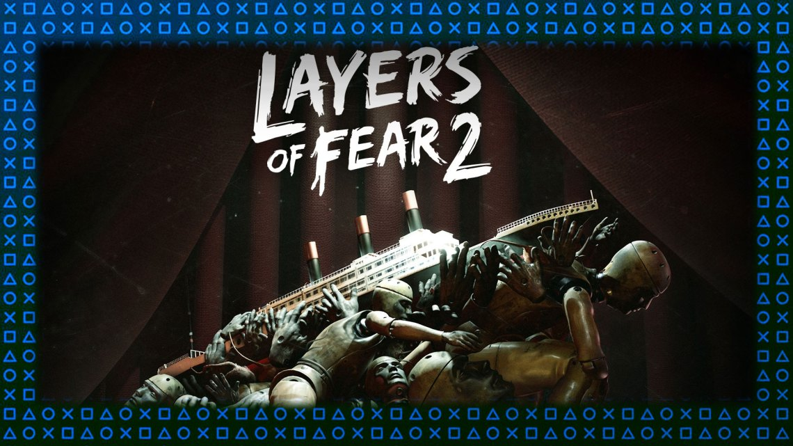 Análisis | Layers of Fear 2