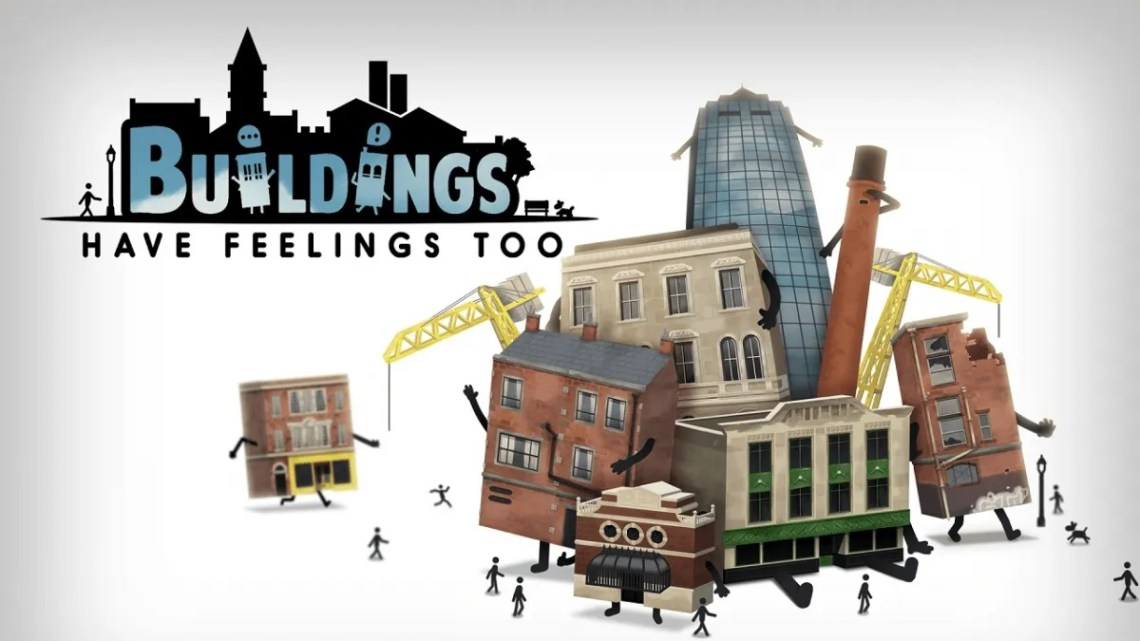 Buildings Have Feelings Too!, título de gestión de ciudades, debuta el 22 de abril en consolas y PC