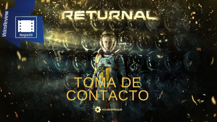 Toma de Contacto | Returnal