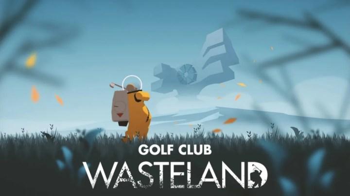 Revelado el primer gameplay oficial de Golf Club: Wasteland