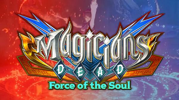 Anunciado Magicians Dead: Force of the Soul para PS4