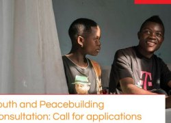 Apply for the Youth and Peacebuilding Consultation: An online consultation open for youth around the world.