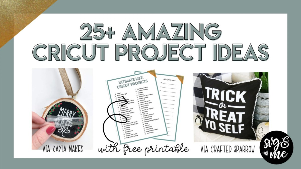 Cricut Wedding Projects 25 Amazing Cricut Project Ideas To Try Free Printable Svg Me