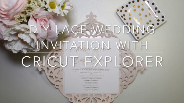 Cricut Wedding Projects Diy Lace Wedding Invitation Using Cricut Explore Youtube