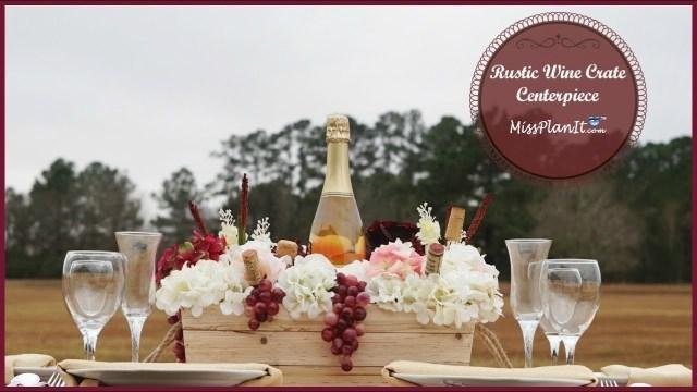 Diy Rustic Wedding Rustic Wine Crate Wedding Centerpiece Diy Rustic Wedding Diy