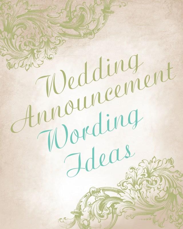 Diy Wedding Announcements Wedding Announcement Wording Ideas Invitations Dawn