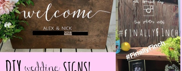 Diy Wedding Signs Diy Wedding Signs Easy Wooden Signs Alex Lynn Ward Youtube