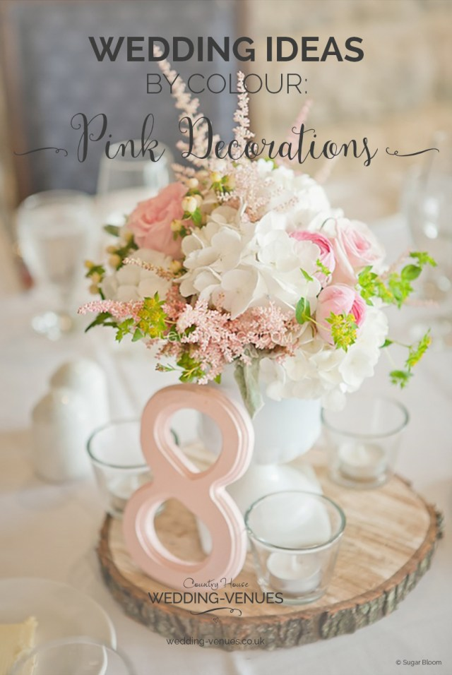 House Wedding Decorations Pink Wedding Decorations Wedding Ideas Colour Chwv