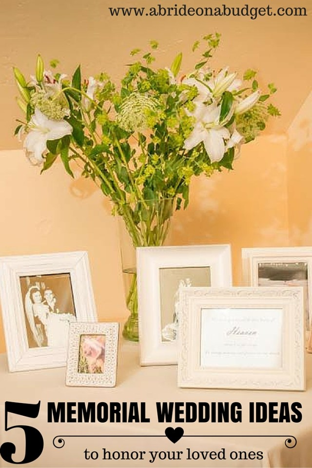 May Wedding Ideas 5 Memorial Wedding Ideas To Honor Your Loved Ones A Bride On A