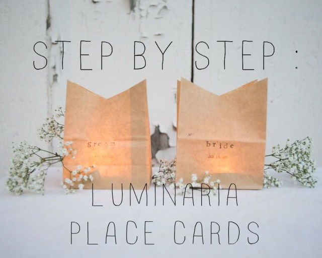 Placecards Wedding Diy Diy Luminaria Place Cards Rustic Wedding Chic