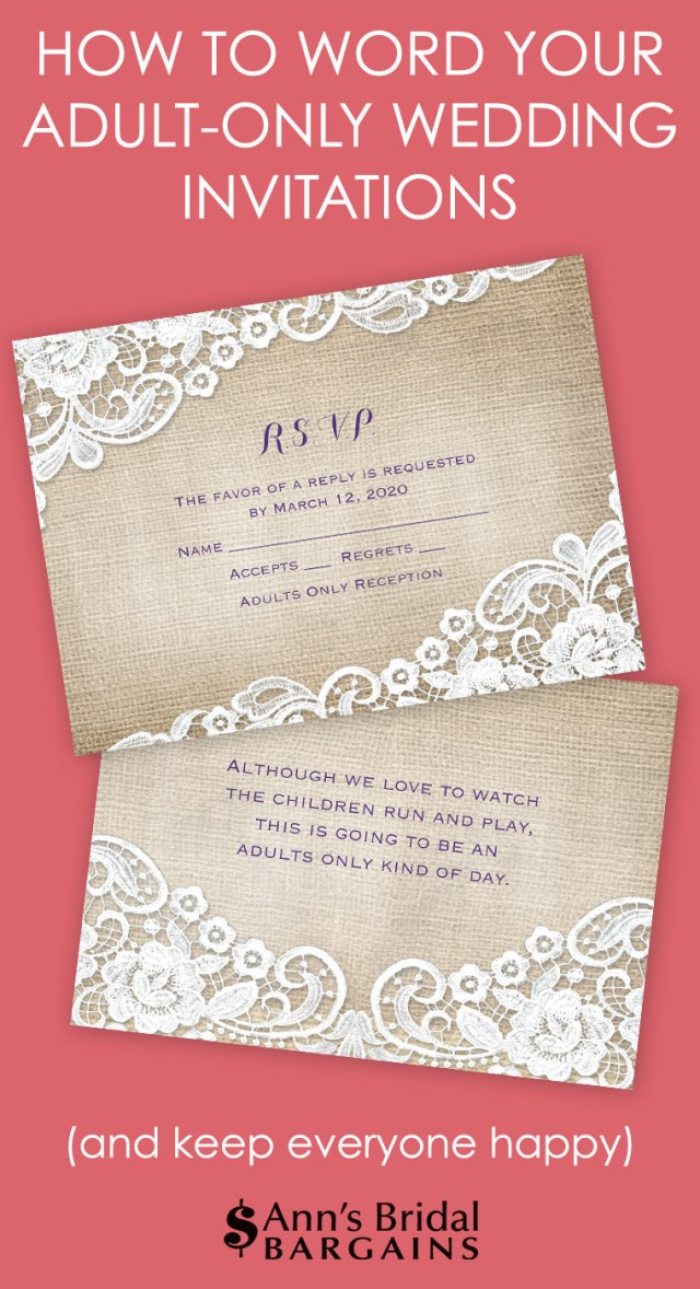 Reception Only Wedding Invitations How To Word Your Adult Only Wedding Invitations Anns Bridal Bargains