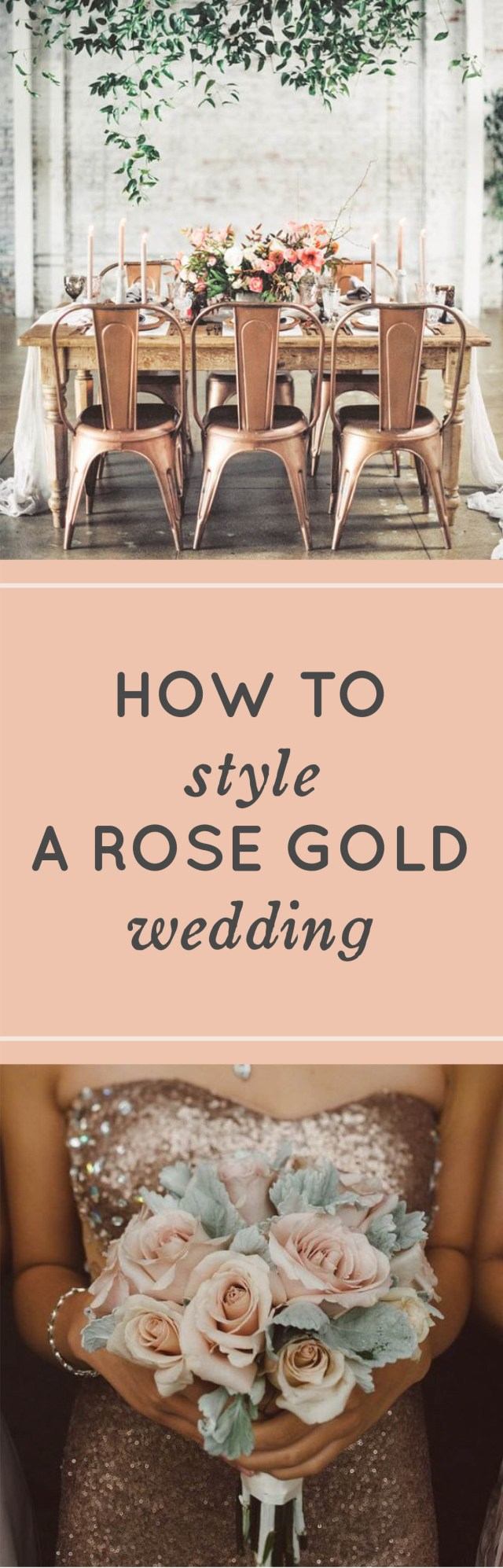 Rose Gold Wedding Decorations Rose Gold Wedding Ideas How To Style A Rose Gold Wedding