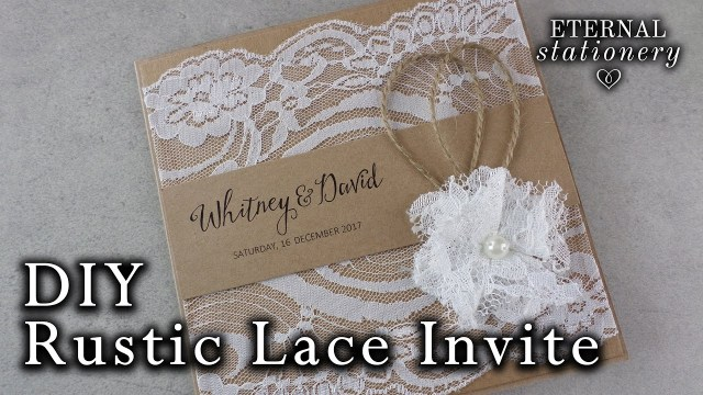 Rustic Chic Wedding Invitations Diy How To Make A Rustic Style Lace Wedding Invitation Diy Invitations