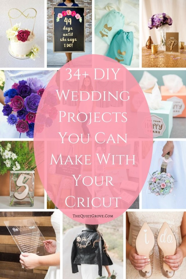 Wedding Cricut Projects 34 Diy Wedding Projects You Can Make With Your Cricut The Quiet