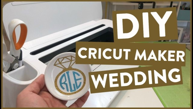 Wedding Cricut Projects Diy Cricut Maker Wedding Project Youtube