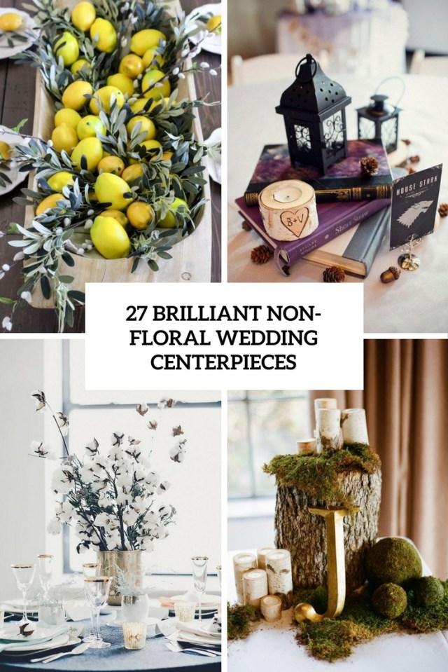 Wedding Decor Floral 27 Brilliant Wedding Centerpieces Without Flowers Weddingomania